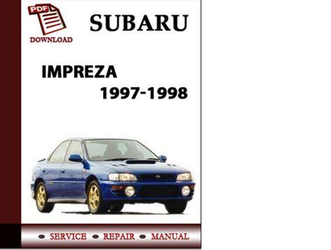 service and repair manuals 2008 subaru impreza spare parts catalogs subaru impreza 1997 1998 workshop service repair manual pdf downloa