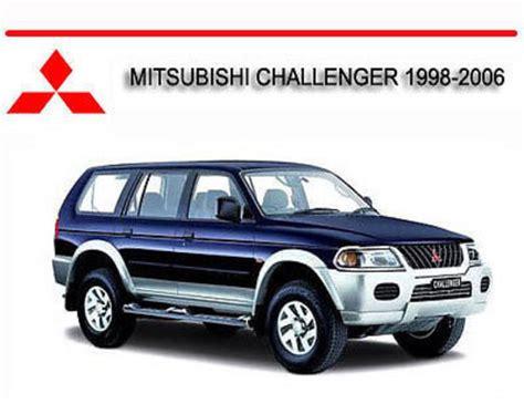 motor auto repair manual 2004 mitsubishi challenger parking system mitsubishi challenger 1998 2006 workshop repair manual tradebit