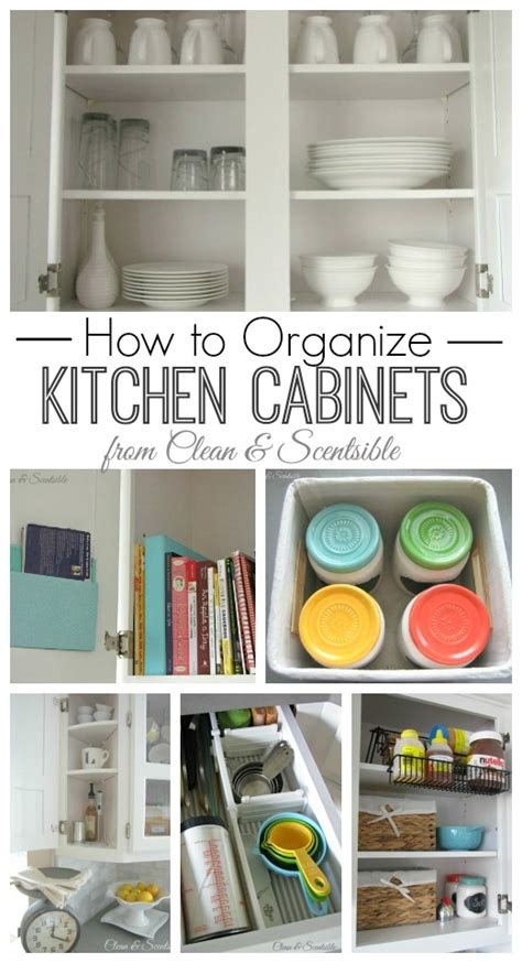 kitchen cabinet organization ideas how to organize kitchen cabinets clean and scentsible