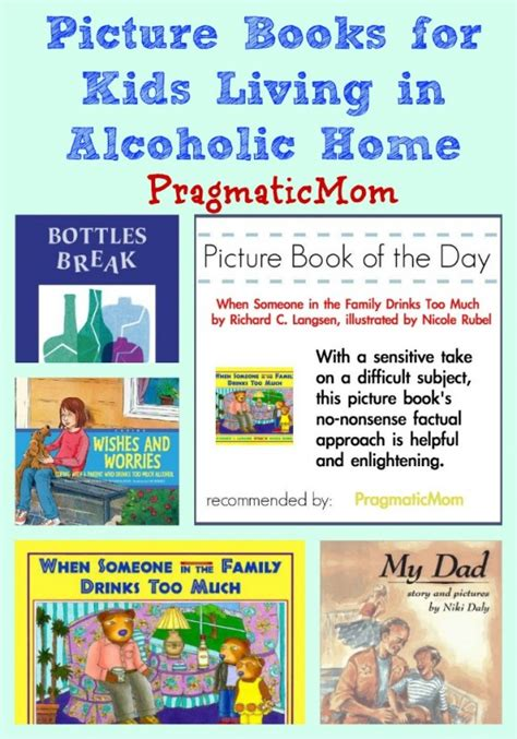 picture book for children living in an alcoholic home picture book pragmaticmom