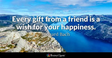 quotes on gifts gift quotes brainyquote