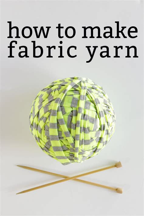 how to make fabric how to make fabric yarn