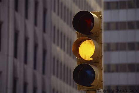 what to do when the light turns yellow driver s ed guru