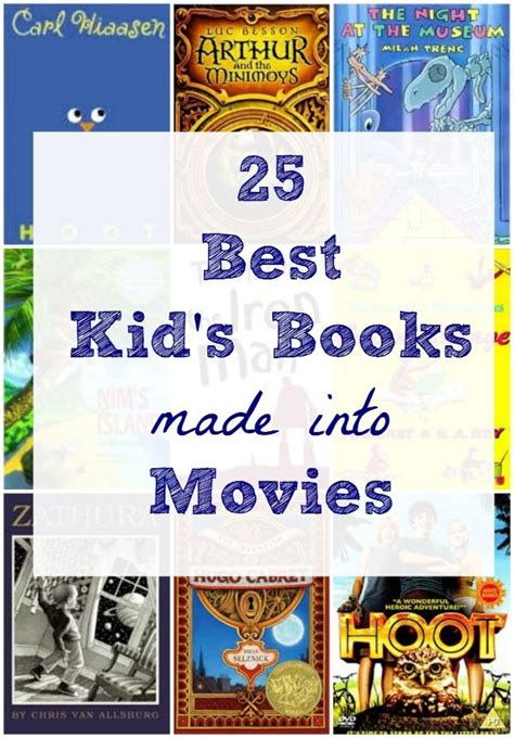picture books made into 25 best children s books made into summer