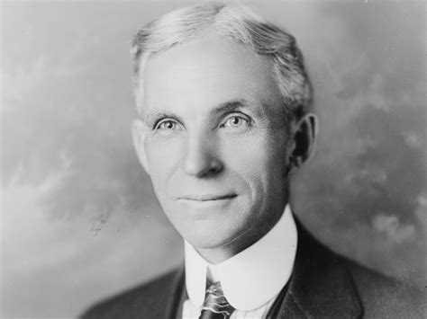 Henry Ford by Quotes From Henry Ford Founder Of Ford Motor Company