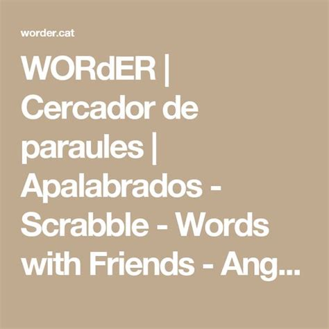 scrabble for words with friends worder cercador de paraules apalabrados scrabble