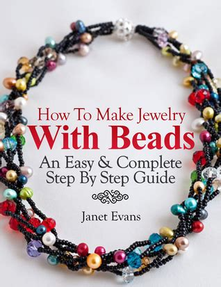 how to make jewelry books how to make jewelry with an easy complete step by