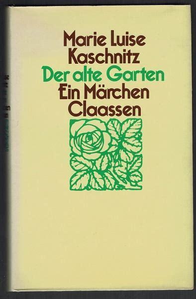 Der Alte Garten by Der Alte Garten Kaschnitz Zvab