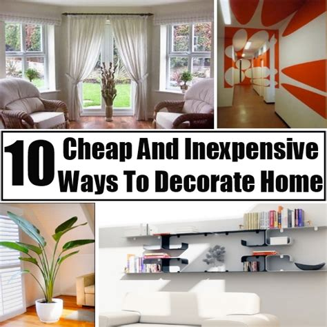 cheap way to decorate home ways to decorate your home for cheap cheap ways to