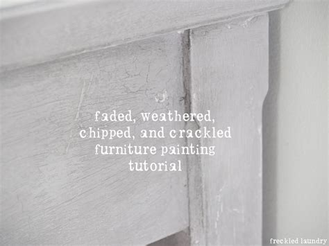 chalk paint cracking faded weathered chipped and crackled furniture painting