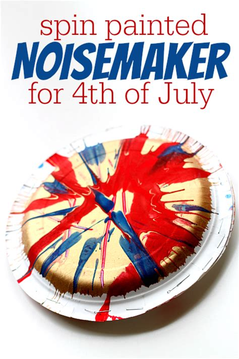 easy 4th of july crafts for 4th of july crafts spin painted noisemaker no time for