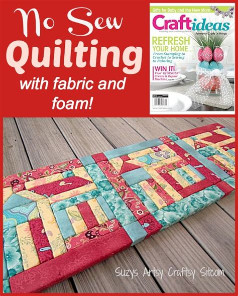 no sew craft projects no sew quilting with fabric and foam