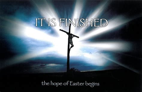 is finished it is finished jesus seven sayings from the cross 7