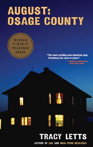 pictures of august from the book august osage county by tracy letts reviews discussion