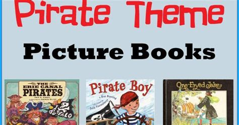 picture books that teach theme 10 favorite pirate theme picture books book sets