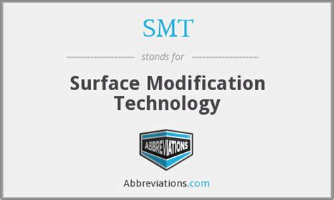 Modification And Technology by Smt Surface Modification Technology