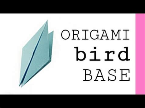 how to make a origami bird base origami bird base