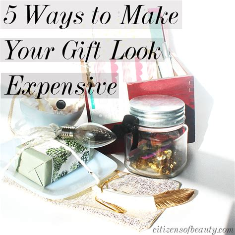 inexpensive gift 5 ways to make your gift look expensive