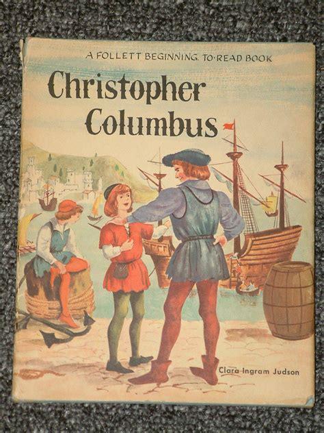christopher columbus picture book christopher columbus by clara ingram judson hb dj