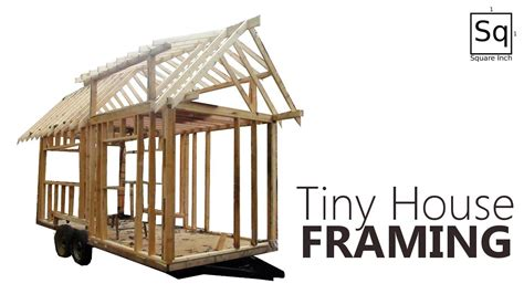 Build A Frame House building a tiny house 2 framing youtube