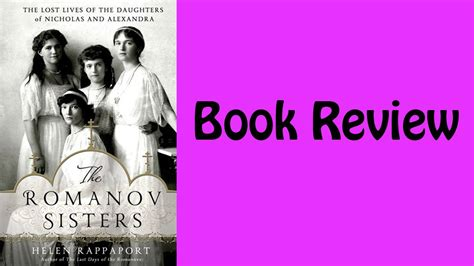 helen s book review not book review the romanov by helen rappaport
