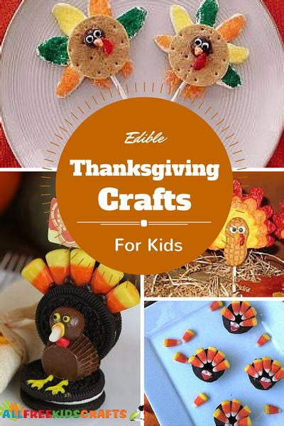 24 Edible Thanksgiving Crafts For
