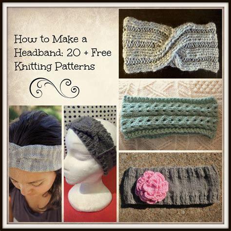 how to make a headband with a knitting loom how to make a headband 20 free knitting patterns