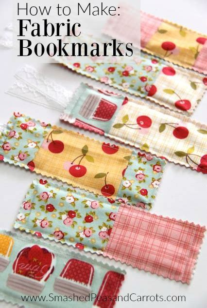 how to make fabric how to make fabric bookmarks smashed peas carrots