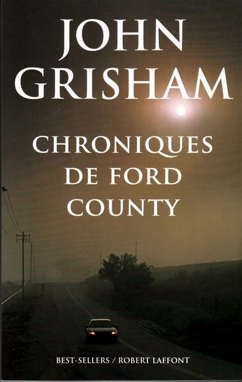 Ford County Grisham by Chroniques De Ford County Grisham Babelio