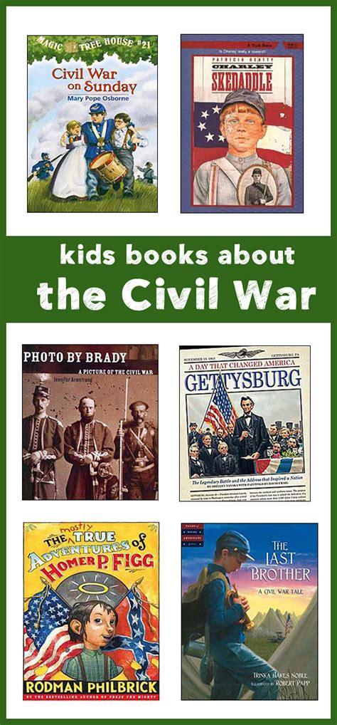 civil war picture books during the civil war best children s books