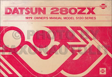automotive repair manual 1979 nissan 280zx user handbook 1979 datsun 280zx owner s manual original