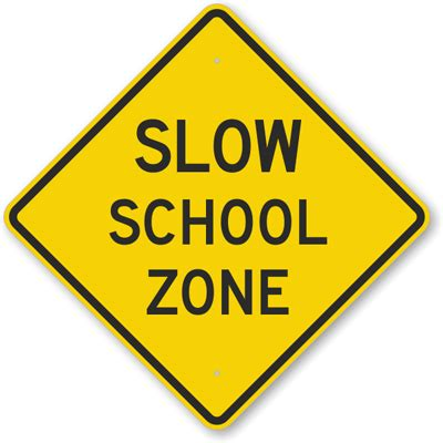 school zone school zone sign quote