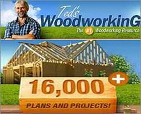teds woodworking ted s woodworking plans and secrets revealed in daily