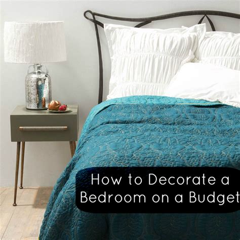 decorating a bedroom on a budget top tips how to decorate a bedroom on a budget