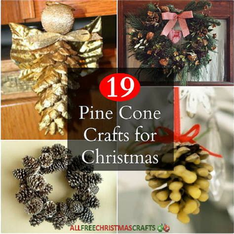 crafts pine cones 19 pine cone crafts for allfreechristmascrafts