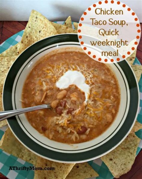 soup kitchen meal ideas chicken taco soup weeknight meal fast dinner ideas