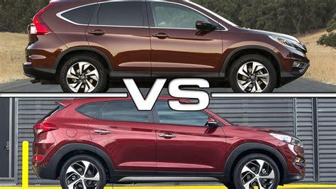 Hyundai V by Honda Cr V Vs Hyundai Tucson