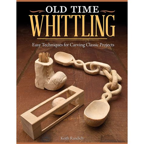 time woodworking books time whittling easy techniques for carving classic
