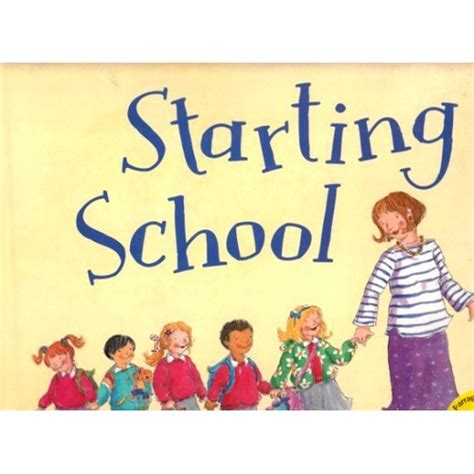 picture books about starting school starting school book by parragon isbn 9781445447117