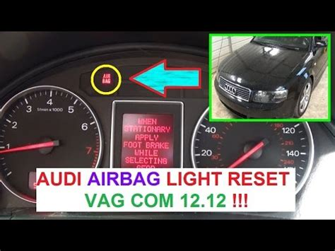 Audi Airbag Light audi a3 a4 a5 a6 a8 airbag light reset with vag audi