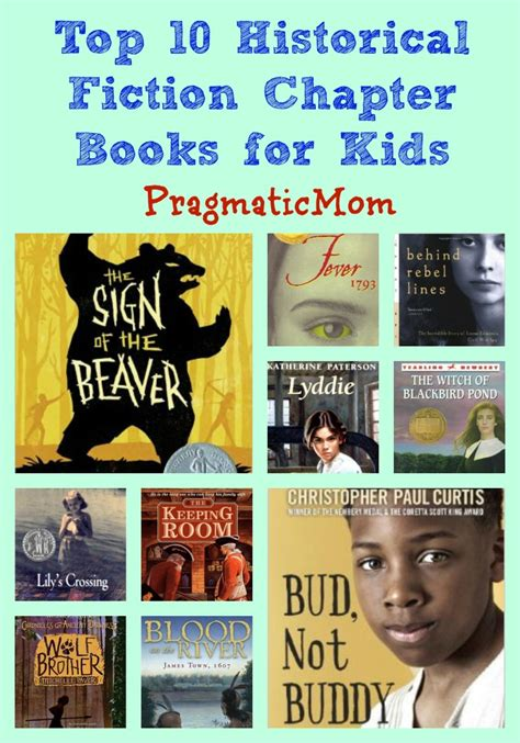 picture books historical fiction top 10 historical fiction chapter books pragmaticmom