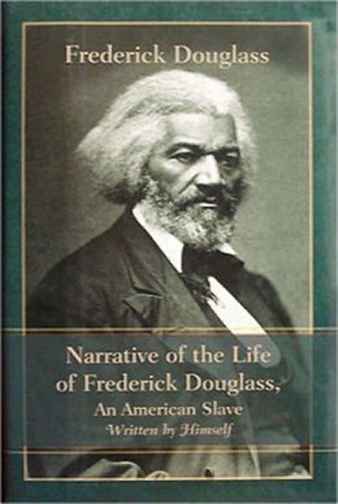a picture book of frederick douglass narrative of the of frederick douglass an american
