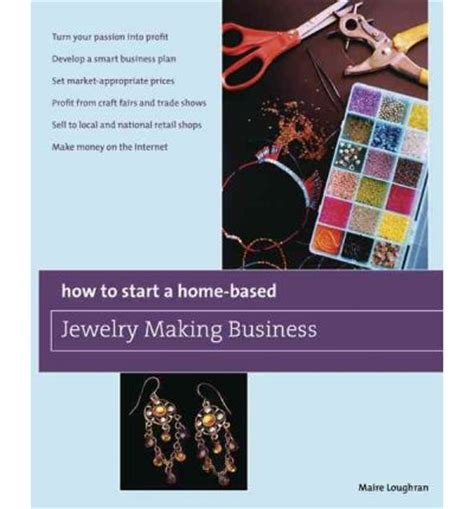 how to start a jewelry business at home how to start a home based jewelry business maire