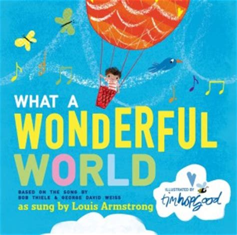 what a wonderful world picture book what a wonderful world children s book council