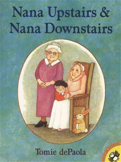 read nana nana upstairs and nana downstairs by tomie depaola