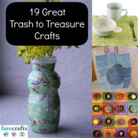 trash to treasure crafts for 19 great trash to treasure crafts favecrafts