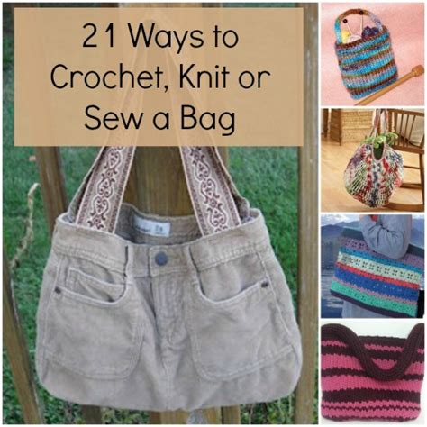free knitting bag patterns to sew 21 ways to crochet knit or sew a bag