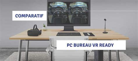 comparatif pc vr ready ordinateurs bureau fixe pour la r 233 alit 233 virtuelle