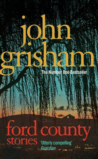 Ford County Grisham by Ford County By Grisham Penguin Books Australia