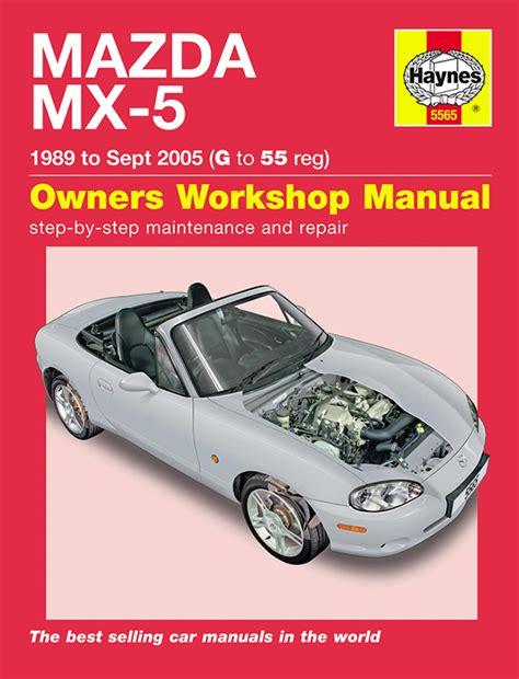 haynes workshop repair owners manual mazda mx 5 mx5 mk1 mk2 mk2 5 89 05 g 55 ebay